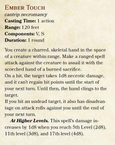 A customised version of the chill touch spell